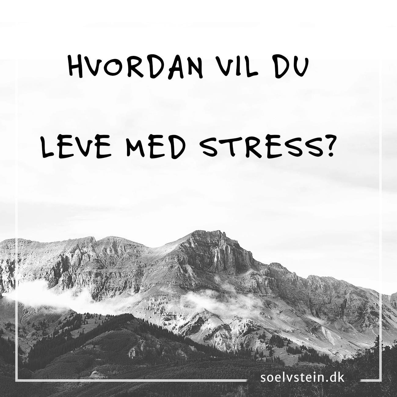 gavnlig stress