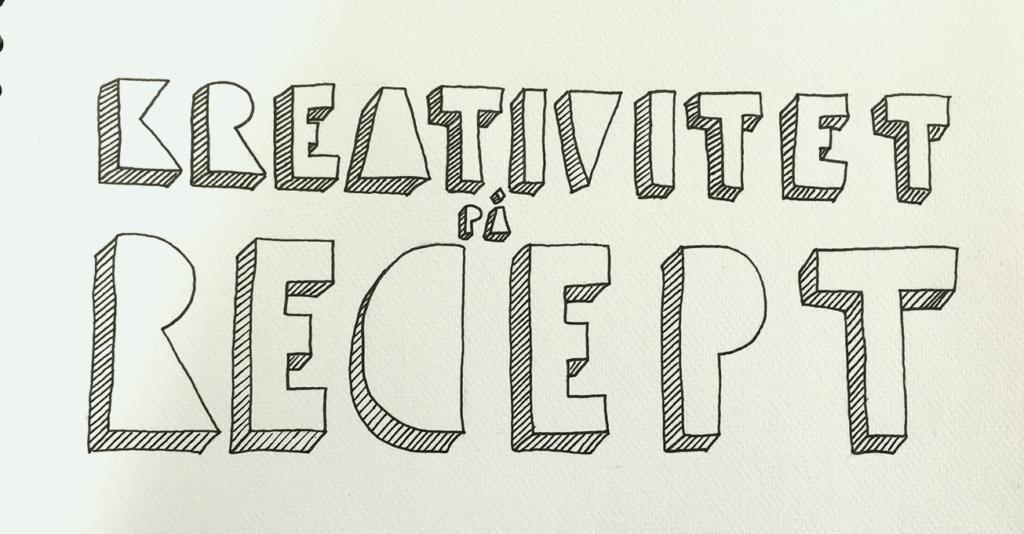 Kreativitet recept 1