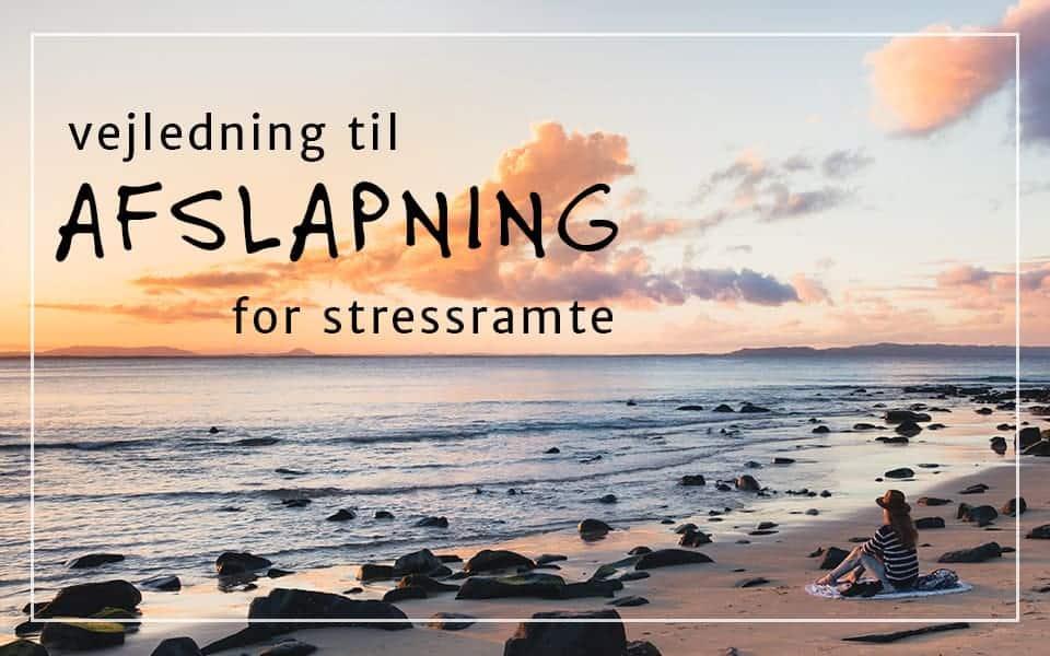 Vejledning til afslapning for stressramte