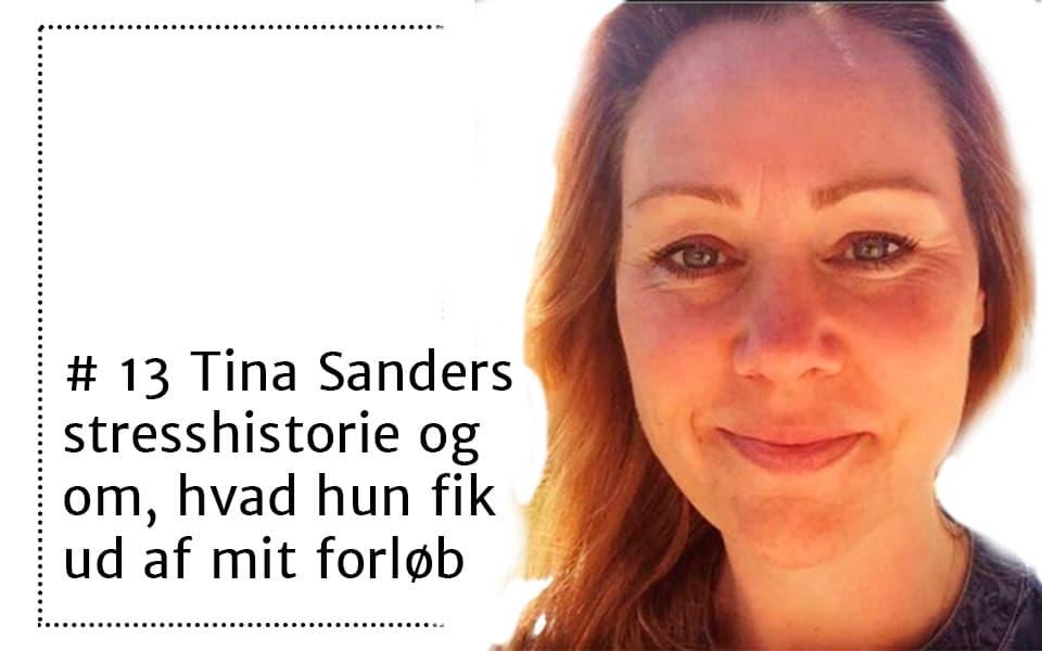 #13 Tina Sander om hvad hun fik ud af mit onlinebaserede forløb for stressramte