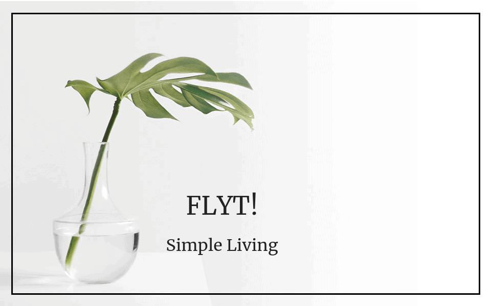 #58 Simple Living: Flyt!