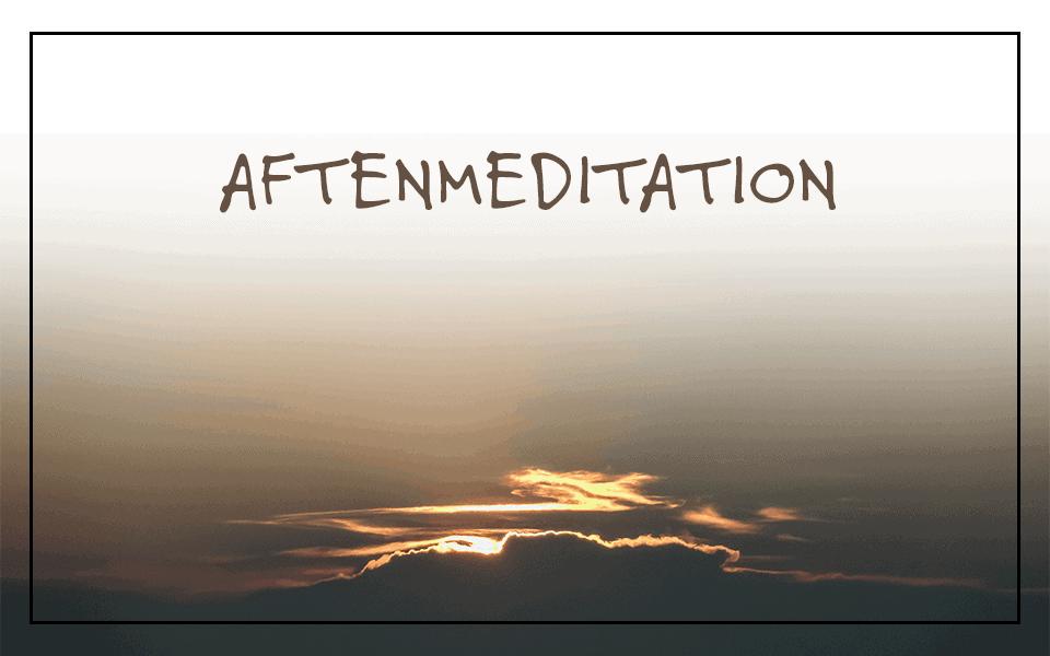 Aftenmeditation – giv slip og find ro