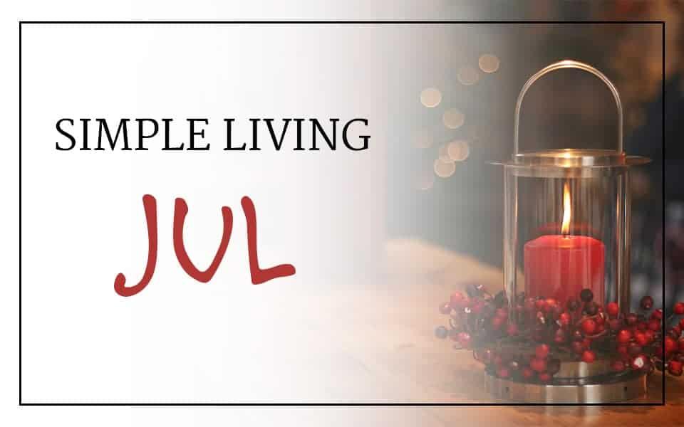 Simple living: Jul!