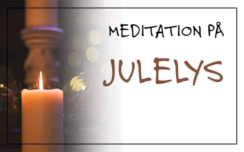 Meditation på julelys