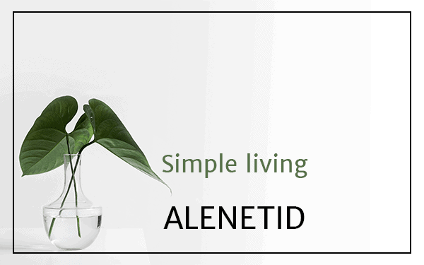 Simple living: Alenetid