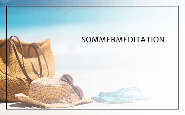 Sommermeditation